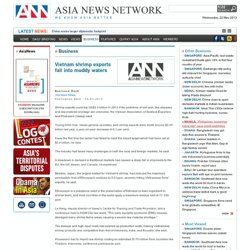 ASIA NEWS 04/01/13 Vietnam shrimp exports fall into muddy waters