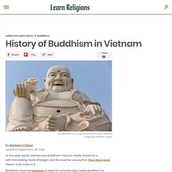 Vietnamese Buddhism—History and Overview