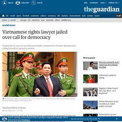 Vietnamese rights lawyer jailed over call for democracy | World news