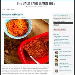 Vietnamese pickled carrot – The Back Yard Lemon Tree