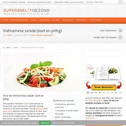 Vietnamese salade (zoet en pittig) recept - Supersnel gezond