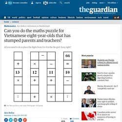 Can you do the maths puzzle for Vietnamese eight-year-olds that has stumped parents and teachers?