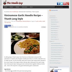 A Website That Is All About Noodles, Noodle Recipes, Noodle Reviews and Noodle News
