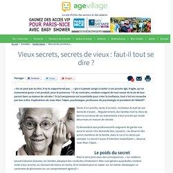 Vieux secrets, secrets de vieux : faut-il tout se dire ? - 30/01/17