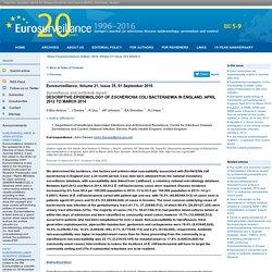 EUROSURVEILLANCE 01/09/16 Descriptive epidemiology of Escherichia coli bacteraemia in England, April 2012 to March 2014.