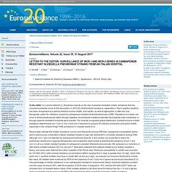 EUROSURVEILLANCE 31/08/17 Letter to the Editor: Surveillance of mcr-1 and mcr-2 genes in Carbapenem-resistant Klebsiella pneumoniae strains from an Italian Hospital