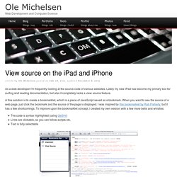 View source on the iPad and iPhone