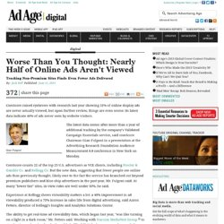 Viewability: Nearly Half of Online Ads Aren't Seen