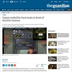 Gamer raided by Swat team in front of 60,000 viewers