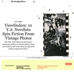 Viewfinders: 10 Y.A. Novelists Spin Fiction From Vintage Photos