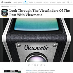 Look Through The Viewfinders Of The Past With Viewmatic