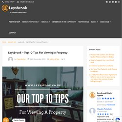 10 Tips For Viewing A Property - Leysbrook