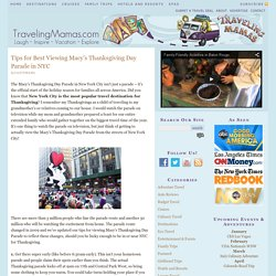Tips for Best Viewing Macy's Thanksgiving Day Parade in NYC