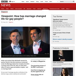 Viewpoint: How has marriage changed life for gay people?