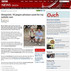 Viewpoint: 10 jargon phrases used for my autistic son