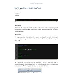 The viewport metatag (Mobile web part 1) | David B. Calhoun – Developer Blog