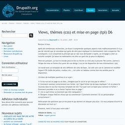 Views, thèmes (css) et mise en page (tpl) D6