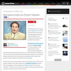 Big names help run Project Vigilant