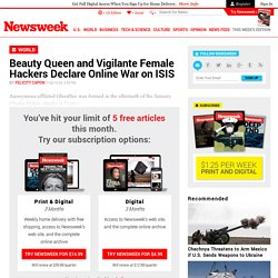 Beauty queen and vigilante female hackers declare online war on ISIS