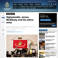 Vigilanteville: James McGibney and his online army