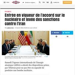 Entrée en vigueur de l'accord sur le nucléaire et levée des sanctions contre l'Iran