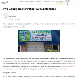Two Unique Tips for Proper AC Maintenance
