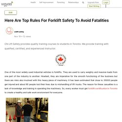 Here Are Top Rules For Forklift Safety To Avoid Fatalities