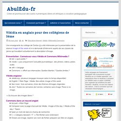 Vikidia en anglais pour des collégiens de 3ème – AbulÉdu-fr