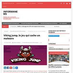 Viking Jump, le jeu qui cache un malware