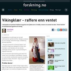 Vikingklær - raffere enn ventet