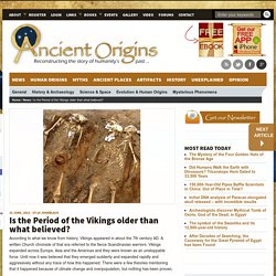 Is the Period of the Vikings older than what believed?