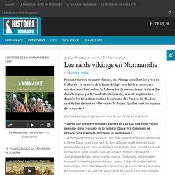 Les raids vikings en Normandie - Histoire de la Normandie