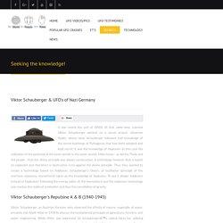 Viktor Schauberger & UFO's of Nazi Germany