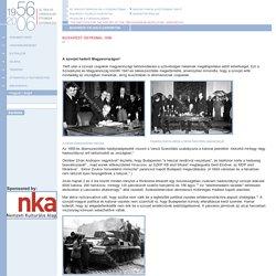 Jubileumi weboldalak: Budapesti felkelő csoportok, Magyar diákok Ausztriában 1956-57, A forradalom a világsajtóban, Irodalom a forradalomban