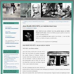 Jean VILAR (1912-1971), homme du sud et homme de théâtre