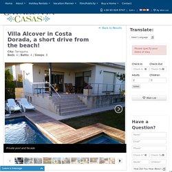 Villa Alcover in Costa Dorada, a short drive from the beach!