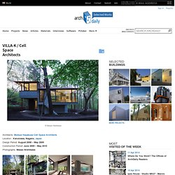 VILLA-K / Cell Space Architects