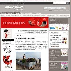 La villa Déchets à Nantes : La cerise sur la décÔ