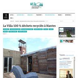 La villa 100 % déchets recyclés à Nantes