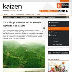 Un village abandonné où la nature reprend ses droits