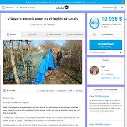 Village d'accueil pour les réfugiés de Calais