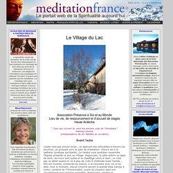 Le Village du Lac - Association Présence à Soi et au Monde