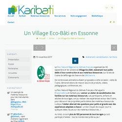 Un Village Eco-Bâti en Essonne - 15/11/17