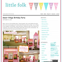 Sweet Village Birthday Party