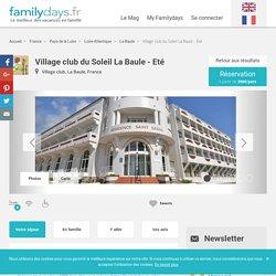 Village club du Soleil La Baule - Eté