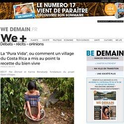 """La """"Pura Vida"""", ou comment un village du Costa Rica a mis au point la recette du bien vivre"""