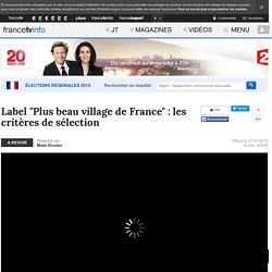 """Label """"Plus beau village de France"""" : les critères de sélection en replay - 27 juillet 2014"""