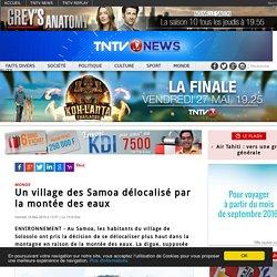 Un village des Samoa délocalisé par la montée des eaux
