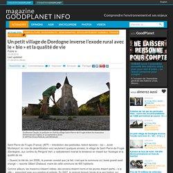 """Un petit village de Dordogne inverse l'exode rural avec le """"bio"""" et la qualité de vie"""