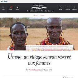 Umoja, un village kenyan réservé aux femmes
